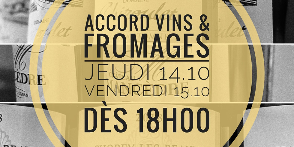 Accord Vins & Fromages