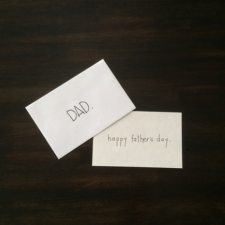 Sometimes simple is better. #happyfather