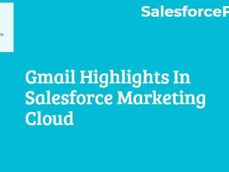 Gmail Highlights In Salesforce Marketing Cloud
