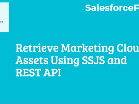 Retrieve Marketing Cloud Assets Using SSJS and REST API