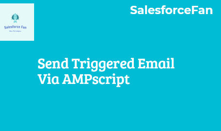 Send Triggered Email via AMPscript