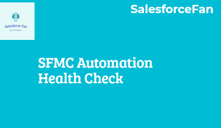 SFMC Automation Health Check