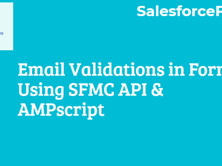 Email Validations in Forms using Salesforce Marketing Cloud API and AMPscirpt