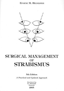 Helveston: Surgical Management of Strabismus.