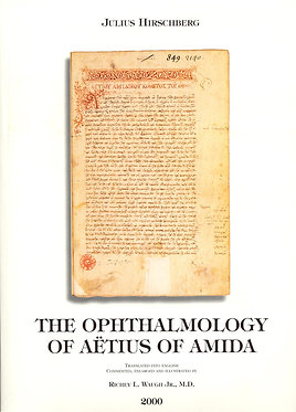 Hirschberg: The History of Ophthalmology. The Monographs. Vol. 8.