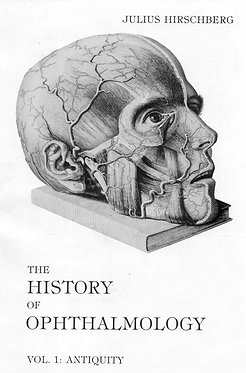 Hirschberg:       The History of Ophthalmology. Vol. 1(1~8b,11/2のセット販売のみ)