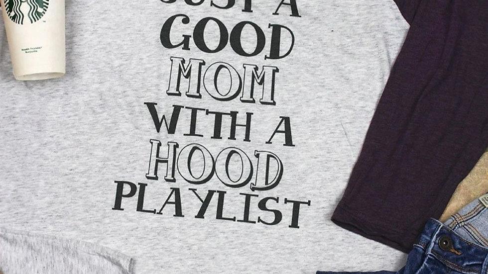 Good Mom. Hood Playlist