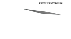 QUAKER GRAY ROOF