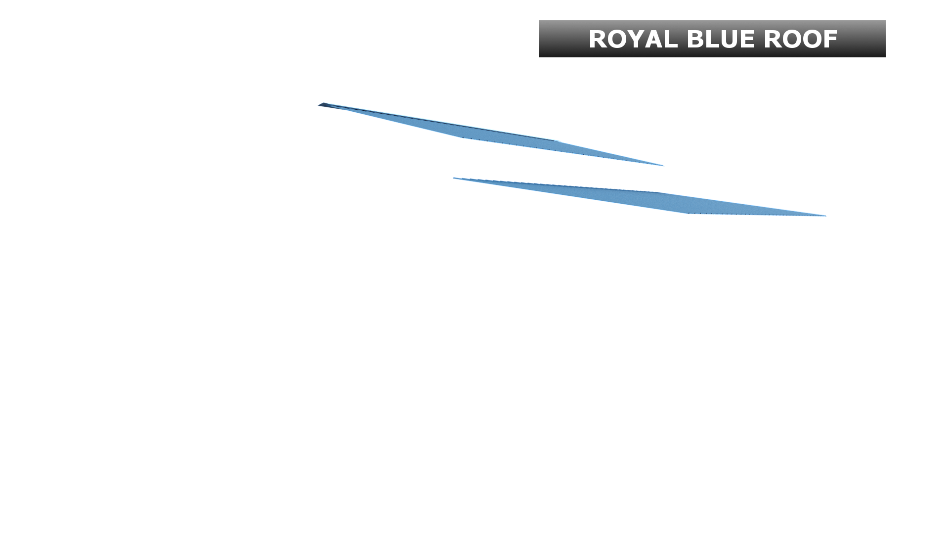 ROYAL BLUE ROOF