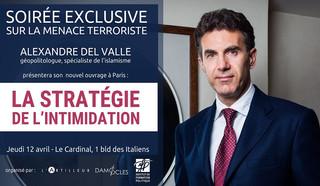 Soirée exclusive sur la menace terroriste avec Alexandre Del Valle (jeudi 12 avril à Paris)