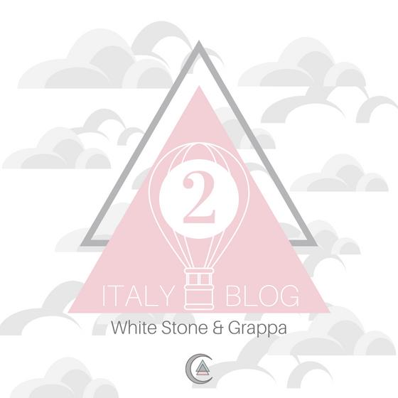Italy Part II: White Stone & Grappa