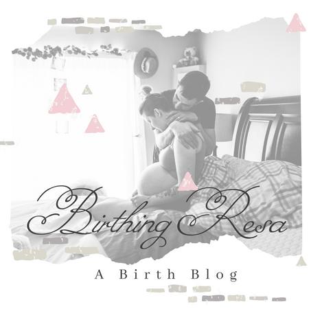 Part I: Rainbow Resa's Birth Story