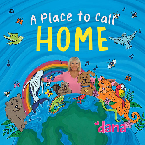 A Place to Call Home by Dana's Music Playground