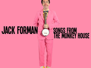 Songs from the Monkey House by Jack Forman