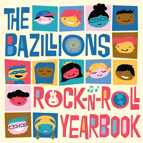 Rock-n-Roll Yearbook by The Bazillions by The Bazillions