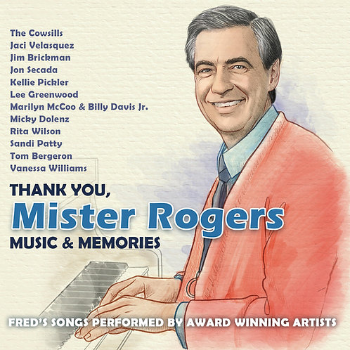 Thank You, Mister Rogers - Music & Memories