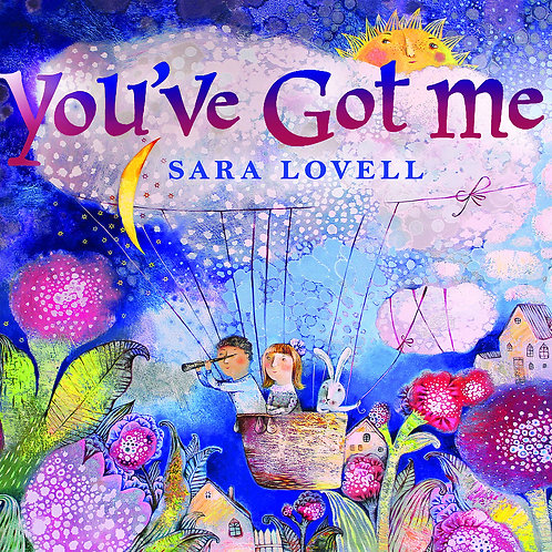 You've Got Me by Sara Lovell by Sara Lovell