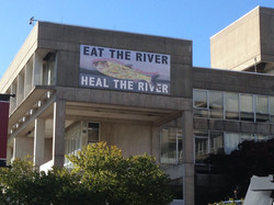 Eat the River, Heal the River