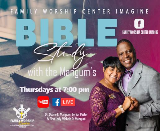 Family Worship Center Bible Study
