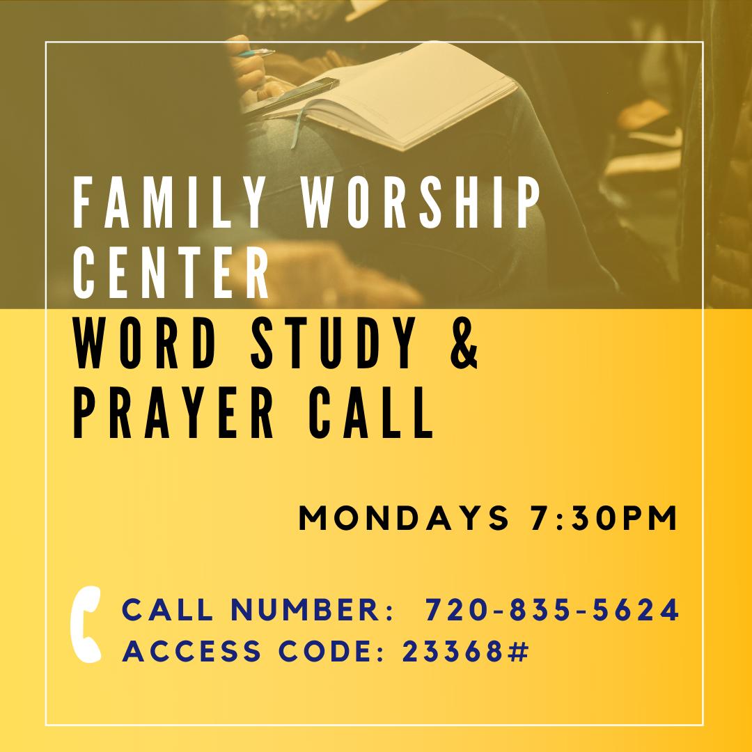 Word Study & Prayer Call