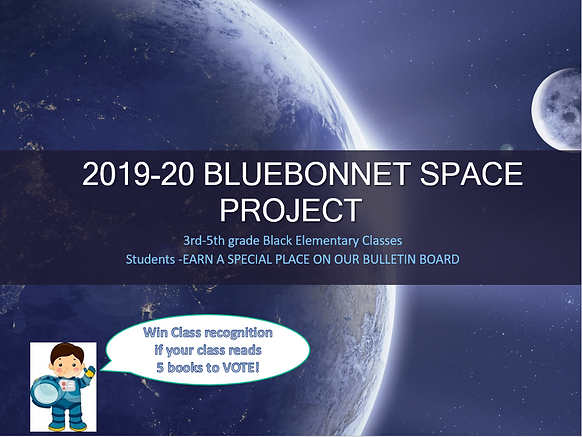 2019-20 Bluebonnet Space Program | blacklibrary