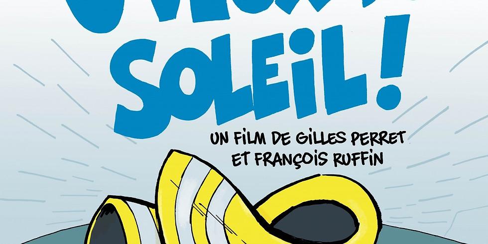 "French movie screening ""J'veux du soleil"""