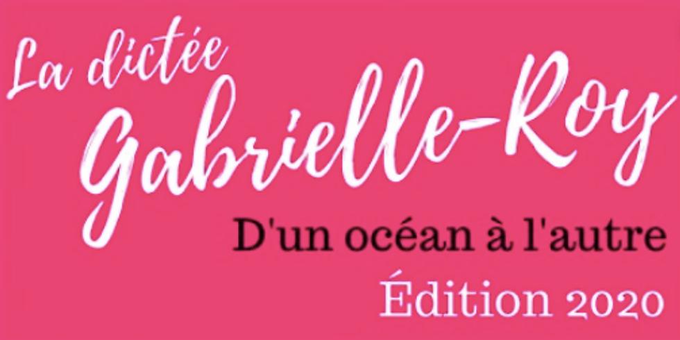 Dictée Gabrielle-Roy