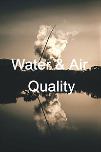 Water and air quality