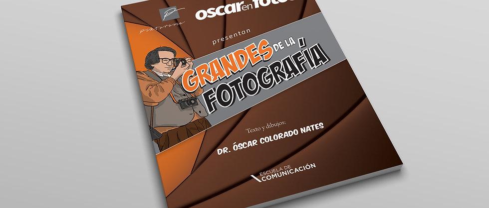 Dr. Óscar Colorado - Grandes de la Fotografía