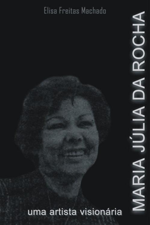 MARIA JÚLIA DA ROCHA