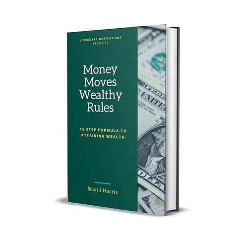 Money Moves Wealthy Rules