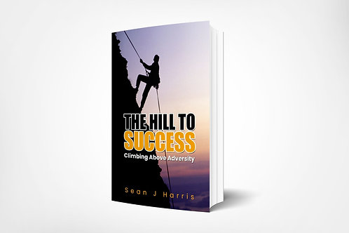 The Hill To Success eBook
