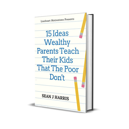 15 Ideas Wealthy Parents Teach Their Kids