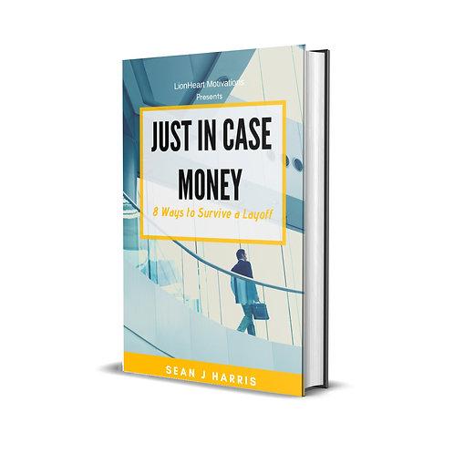 Just In Case Money