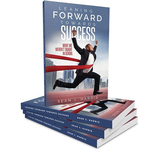 Leaning Forward Toward Success
