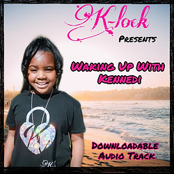 Waking Up With Kennedi Affirmation Audio Track