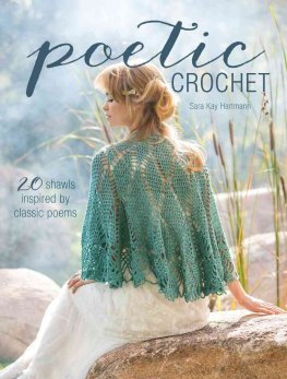 Poetic Crochet  20 Shawls Inspired by Classic Poems