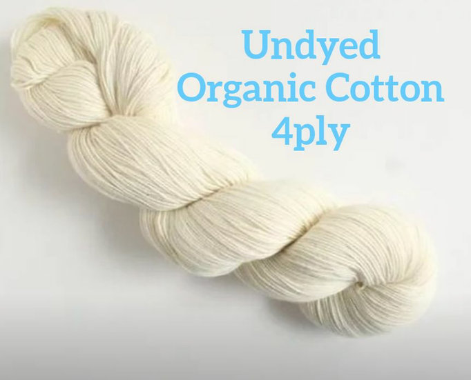 Undyed Pure Organic Cotton 4ply Vegan Yarn