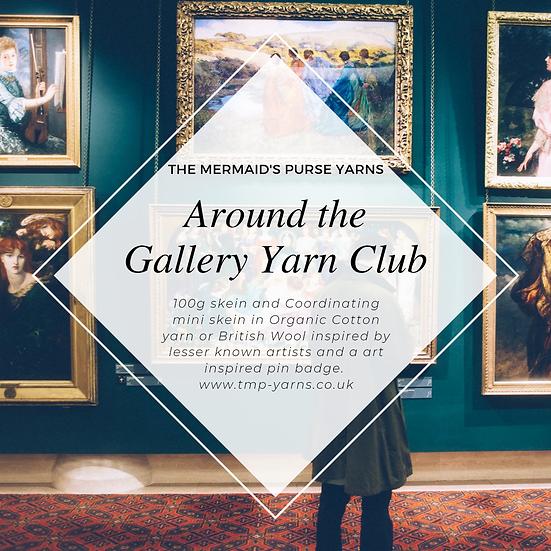 Around the Gallery Yarn Club International Non-UK Postage