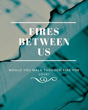 Fires Between Us.jpg