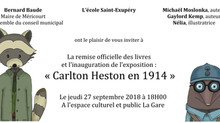 La remise du livre « Carlton Heston en 1914 »