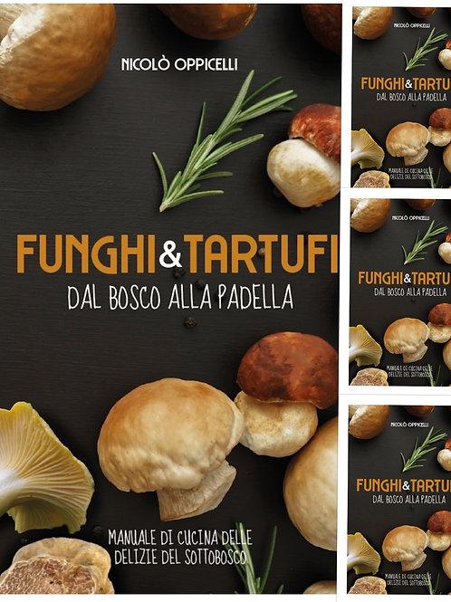 Funghi e Tartufi, Dal bosco alla Padella - 3 Copie (3x2)
