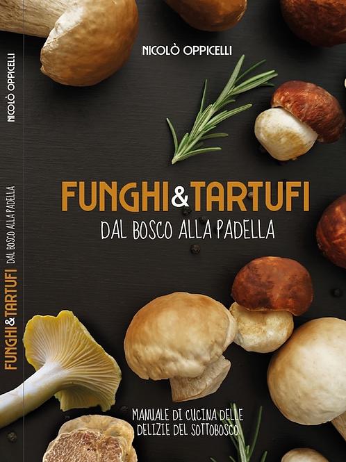 1 COPIA | Funghi e Tartufi, dal bosco alla Padella (libro)