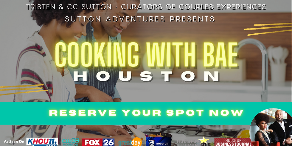 Cooking With Bae   Houston