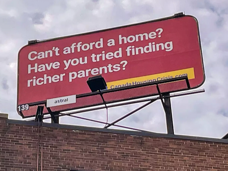 New unaffordable housing protest billboards in Canadian cities cause a stir