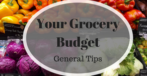 Your Grocery Budget: General Tips