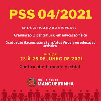 EDITAL DE PROCESSO SELETIVO SIMPLIFICADO – PSS Nº. 004/2021