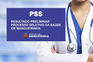 RESULTADO PRELIMINAR PSS DA SAÚDE EM MANGUEIRINHA