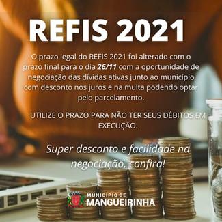 O REFIS 2021 FOI PRORROGADO, NOVA OPORTUNIDADE DE REGULARIZAÇÃO DAS DÍVIDAS ATIVAS.