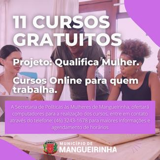 11 CURSOS GRATUITOS E ONLINE PARA ATENDER TODAS AS MULHERES, INCLUSIVE AS QUE TRABALHAM.